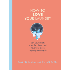 Cover of How To Love Your Laundry Book