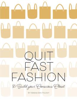 Quit Fast Fashion & Build A Conscious Closet